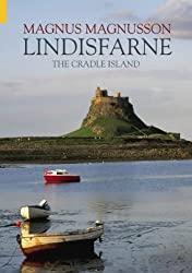 Magnus Magnusson - Lindisfarne the cradle island - book cover
